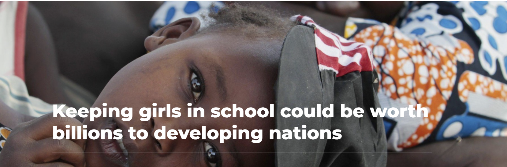 Keeping girls in school could be worth billions to developing nations