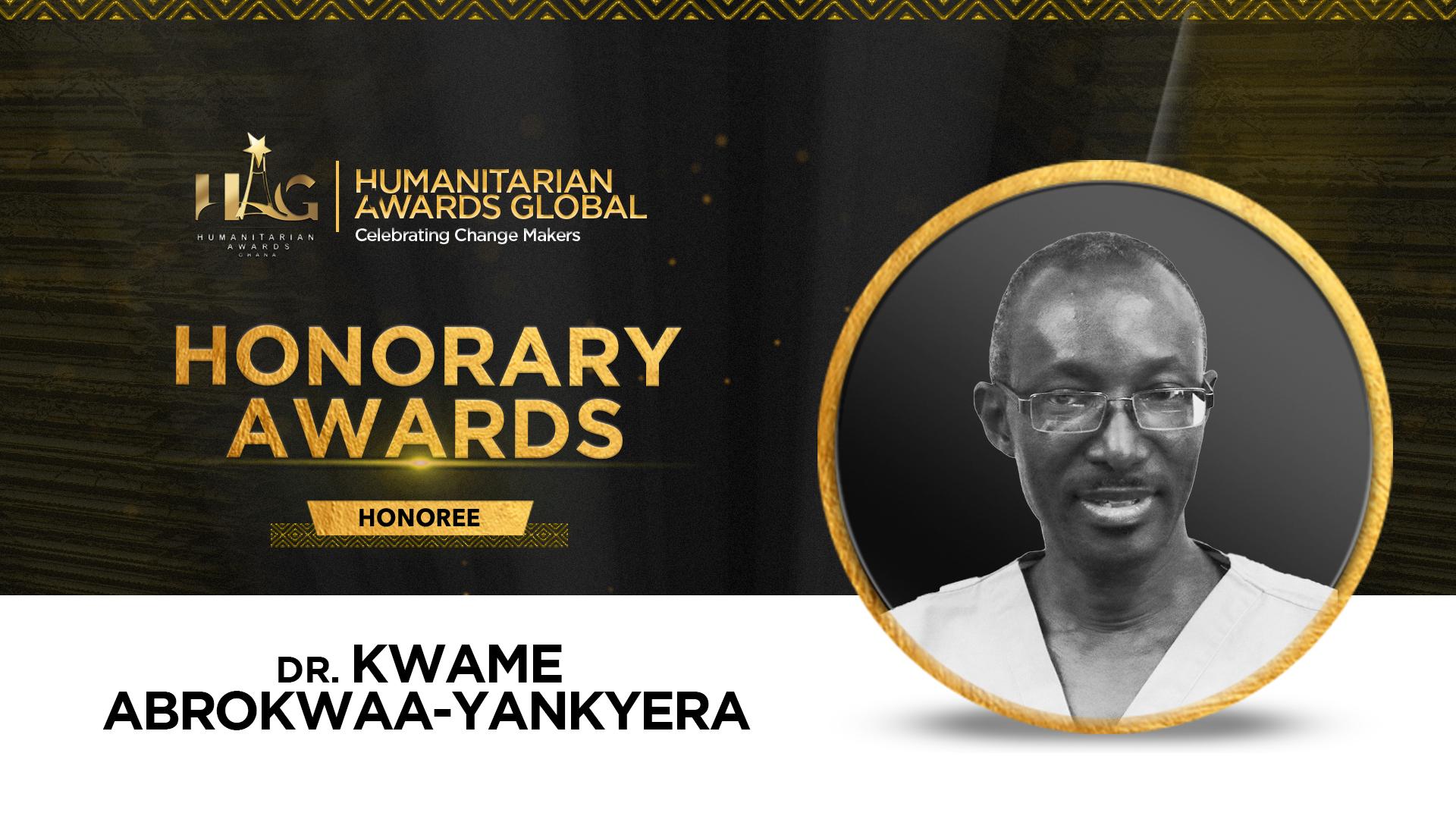 Dr. Kwame Abrokwaa-Yankyera To Be Honored At Humanitarian Awards Global