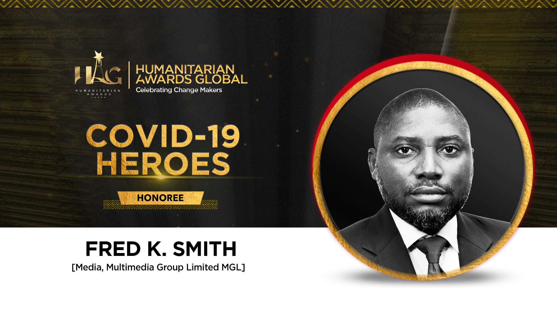 Fred K. Smith To Receive Covid 19 Heroes Awards At Humanitarian Awards Global