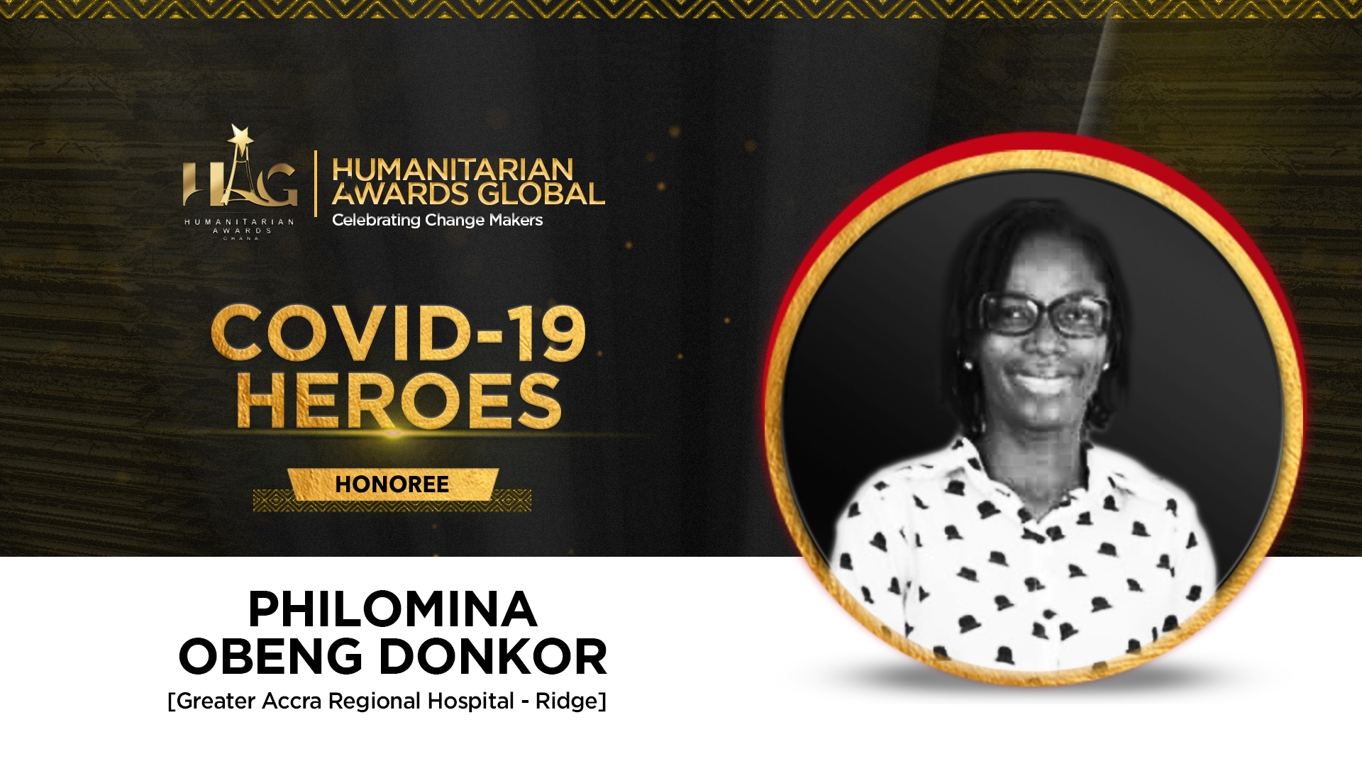 Philomina Obeng Donkor of Greater Accra Ridge -Hospital to be honoured by Humanitarian Awards Global